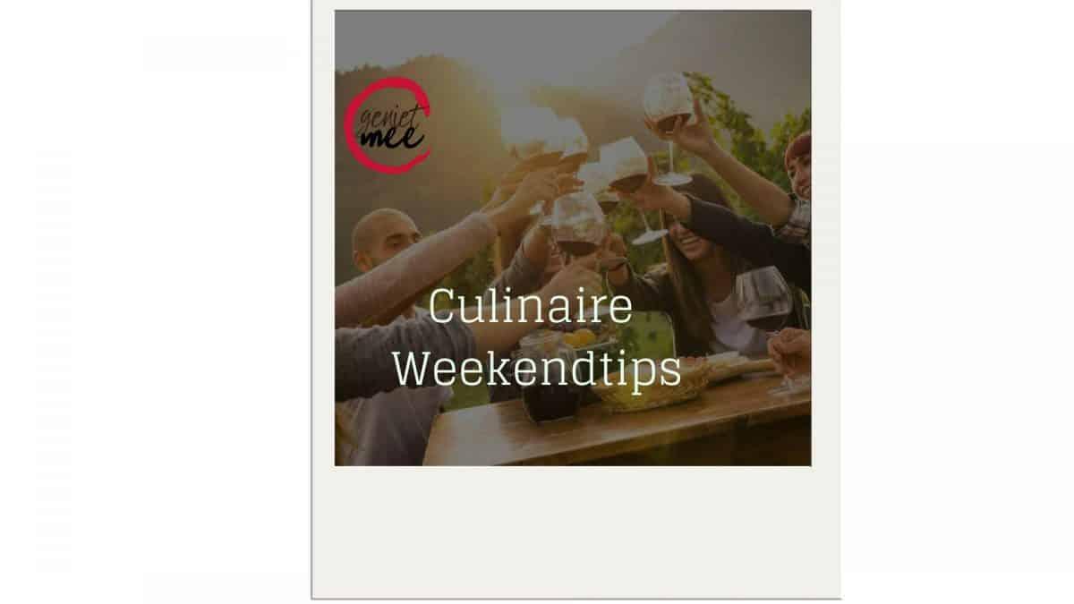 culinaire weekendtips